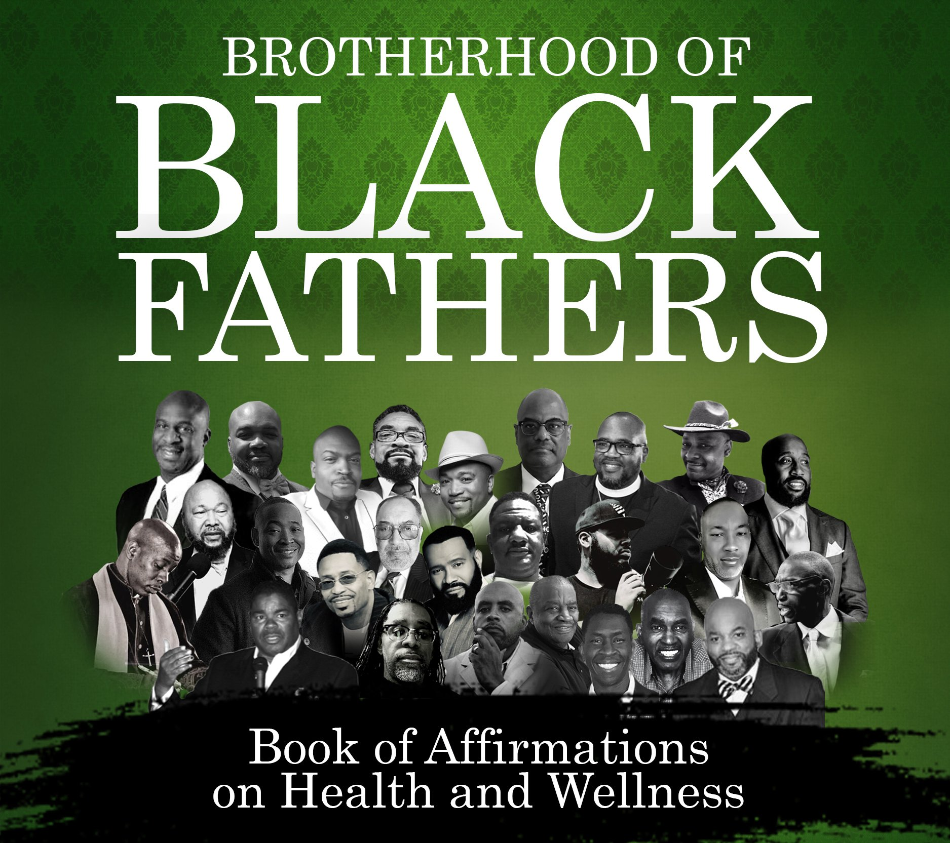 Nikita Y. Jackson's New Book Brotherhood of Black Fathers, Book of Affirmations on Health and Wellness, Coming in November 2020!