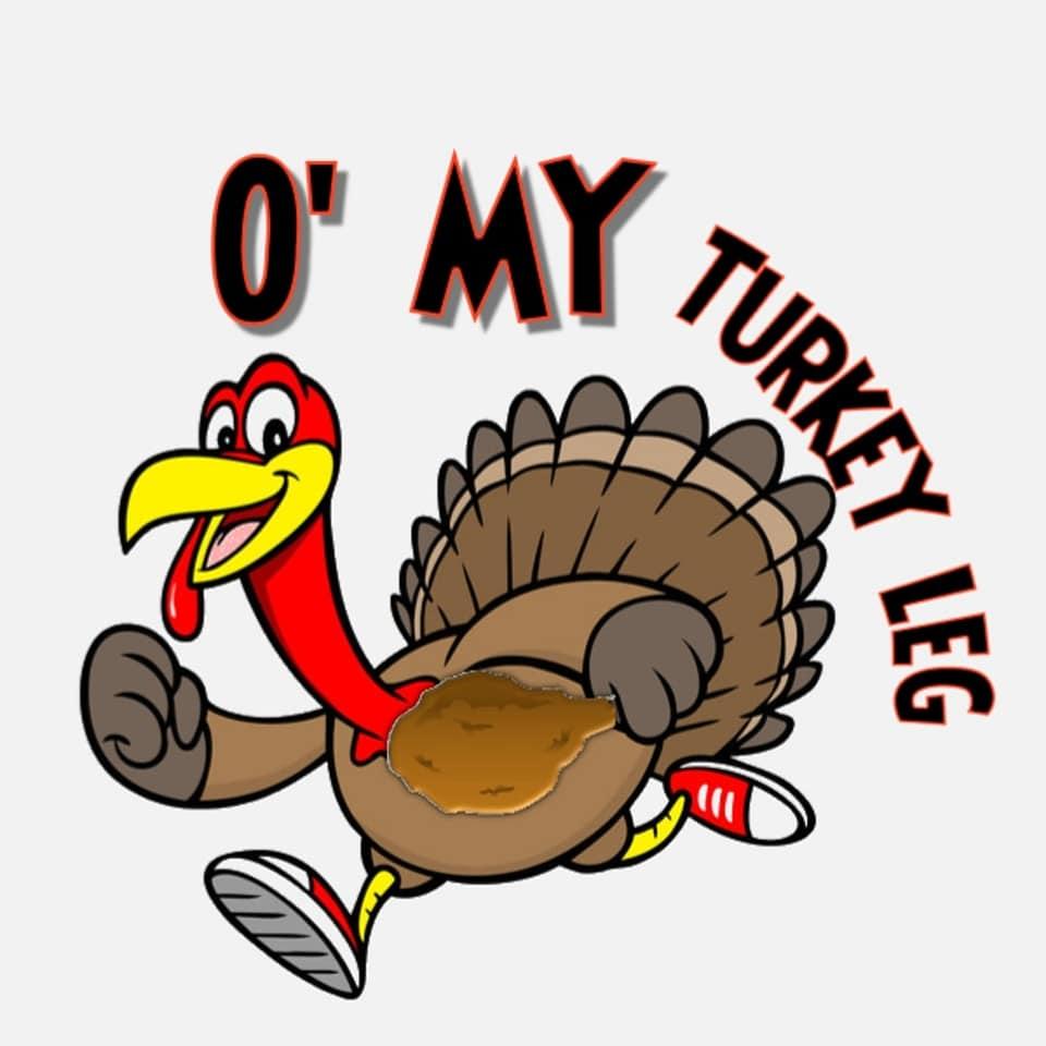 O' My Turkey Leg