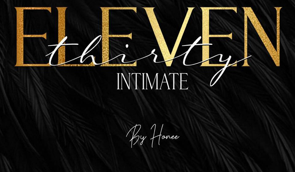 Eleven 30 Intimate by Honee